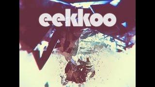 Eekkoo — Eekkoo [Full EP]