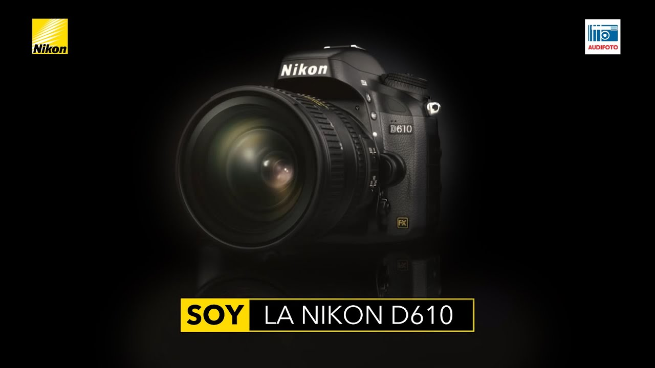 Nikon D610 - Cámara Digital Réflex - YouTube