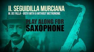 Seguidilla Murciana (M. de FALLA) – For SOLO SAXOPHONE