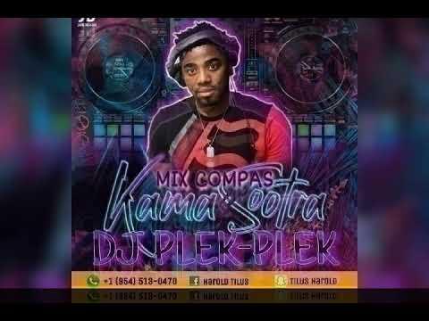 Kompa Gouyad KAMASOOTRA Mix 2020 BY Dj Plek-Plek