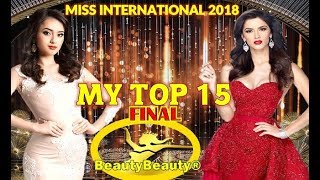 Miss Int℮rnαtional 2018 MY TOP 15 Final Prediction