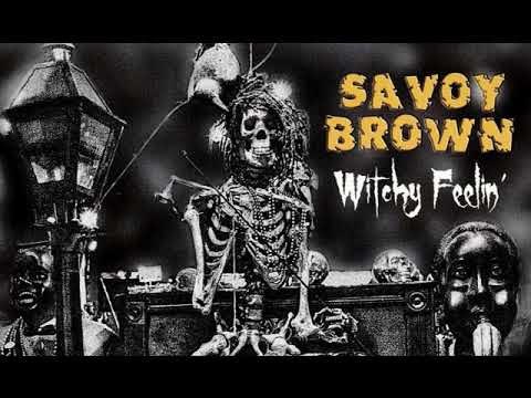 Savoy Brown - Witchy Feeling