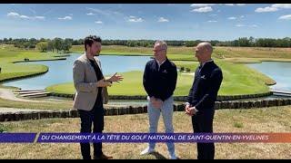 Du changement à la tête du Golf National de Saint-Quentin-en-Yvelines