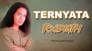 Rudiath RB - Ternyata (Official Music Video)