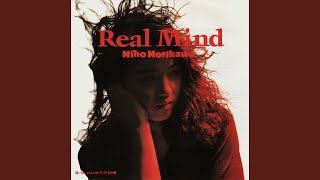 Provided to YouTube by NexTone Inc. Real Mind · 森川美穂 Real Mind Released on: 1988-10-21 Auto-generated by YouTube.