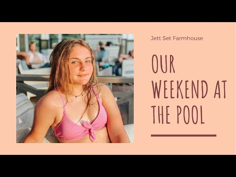 Our Weekend at the Pool