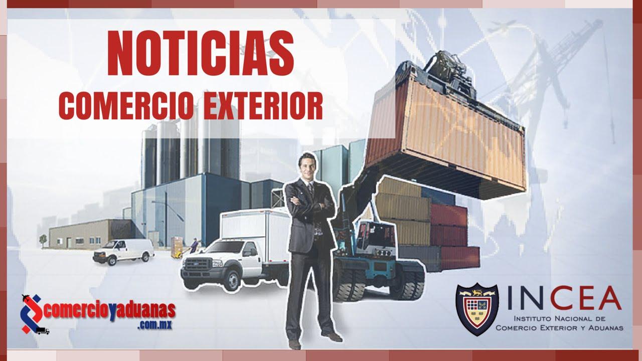 Ltimas noticias de comercio exterior econom a y negocios for De comercio exterior
