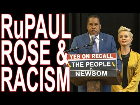 Shills Say RuPaul Is The Answer To Racism & Rose McGowan Endorses Larry Elder