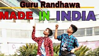 "MADE IN INDIA!!  Guru randhawa """" free style  choreography // dance  cover = AMAN Ashar // Sudhir"