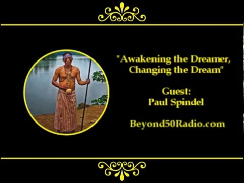 Awakening the Dreamer, Changing the Dream