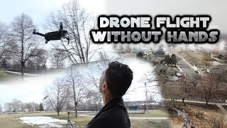 Flying a Drone Without Hands