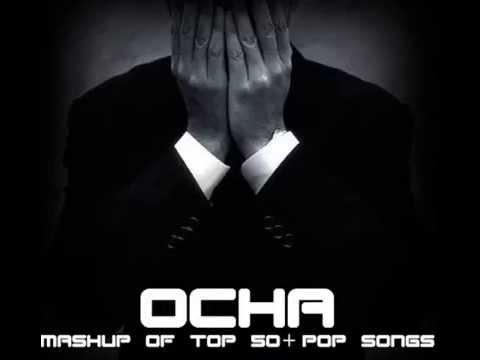 Mashup of Top 50+ Pop Songs [DJ Ocha]