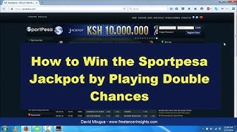 How to Win the Sportpesa Jackpot by Playing Double Chances
