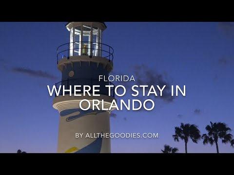 where-to-stay-in-orlando,-florida-|-allthegoodies.com