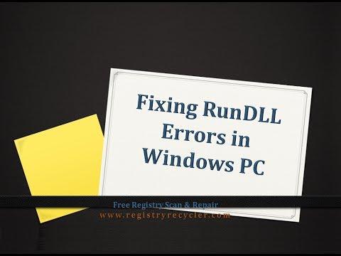 Fixing RunDLL Error In Windows PC