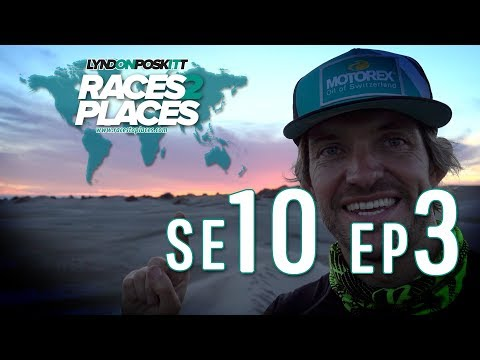 Races To Places SE10 EP03 - Adventure Travel Documentary Ft. Lyndon Poskitt