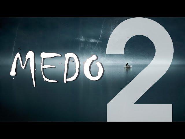 MEDO - 2 de 2 - Medo De Quê?