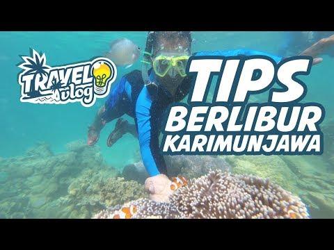 tips-berlibur-karimun-jawa---travel-vlog-2-|-paket-wisata-karimunjawa-2018