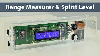 Arduino Range Measurer and Digital Spirit Level Project