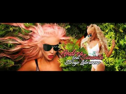Andrea feat. Suzanita - Strogo Zabraneno   Remix by DJ Ramo 2017  