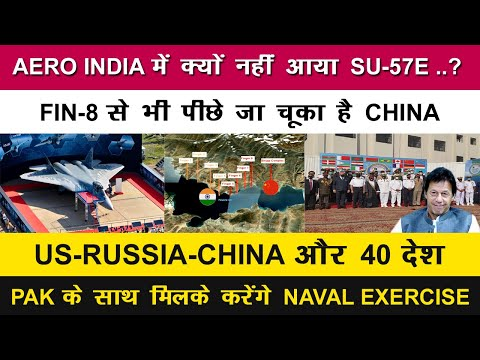 Indian Defence News:Why Russia did not send Su-57 to Aero India,China pull back to Sirijap,AMAN-21