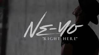 NE-YO - Right Here (Official Audio)