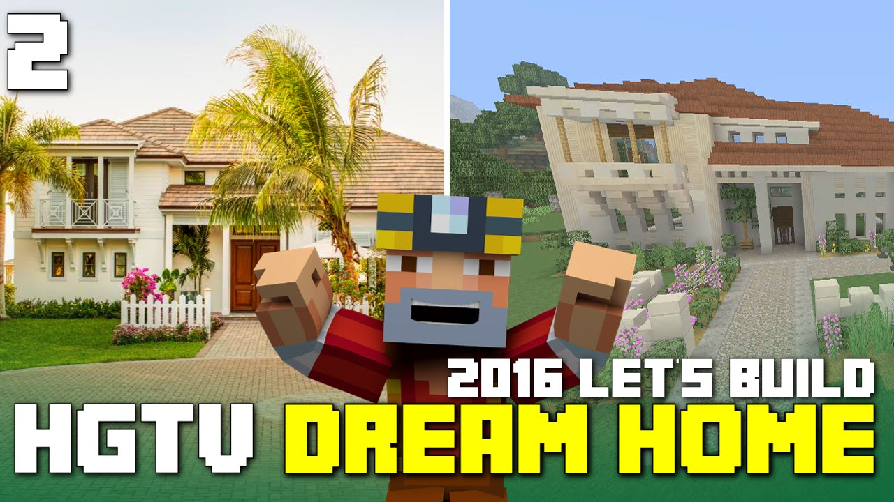 Minecraft Xbox One Lets Build The Hgtv Dream Home 2016 Part 2