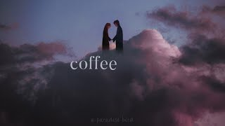 coffee (w/ rain) *this song will make you cry