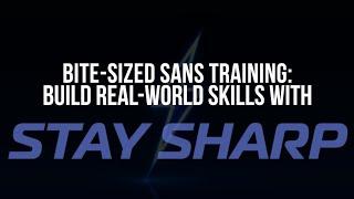 SANS Institute Stay Sharp Training