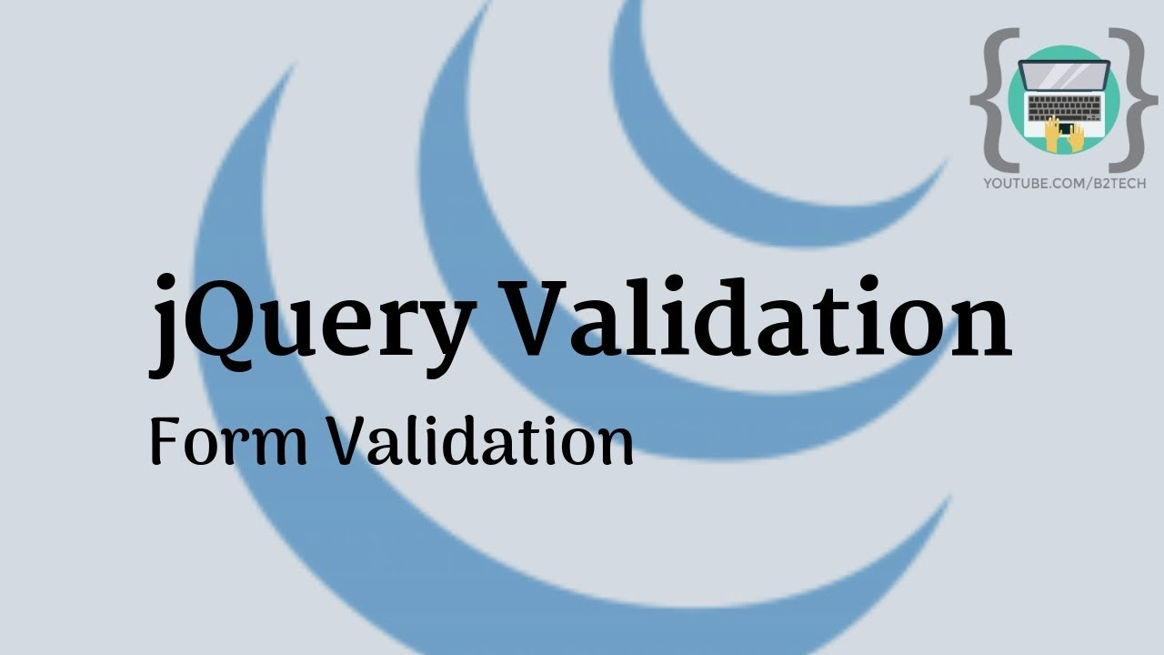jQuery validation Example – B2 Tech