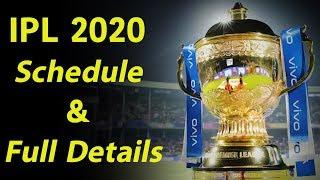 Dhoni और Rohit फिर होंगे आमने-सामने, IPL 2020 का  धमाकेदार होगा अगाज़ | IPL 2020 Schedule