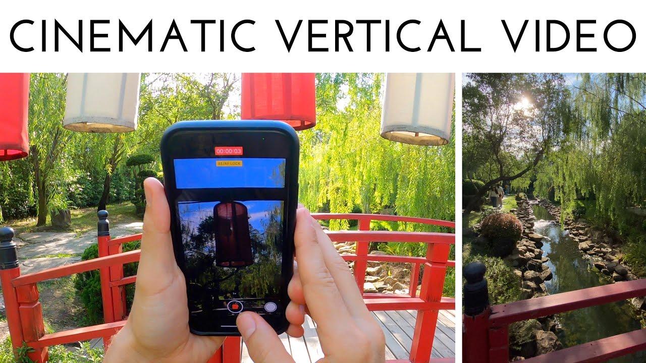 Cinematic Vertical Video with your Phone  - Instagram Stories, TikTok etc