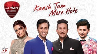 Kaash Tum Mere Hote | Salim-Sulaiman | Darshan Raval | Sukriti Kakar | Jammin' Season 2