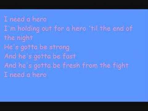 I Need A Hero (music and lyrics)
