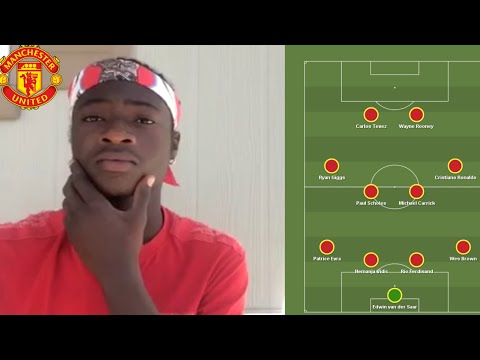 My Perfect Manchester United Team ( My 11) Reaction Moment
