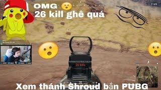 PiKaChuPKM Xem thnh Shroud Solo 26 kill trn maps Xa Mc