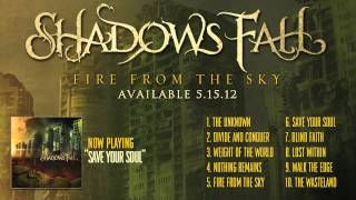 Shadows Fall - Save Your Soul