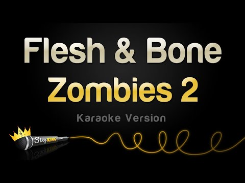 zombies-2---flesh-&-bone-(karaoke-version)