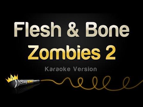 zombies-2---flesh-&-bone-(karaoke-version)
