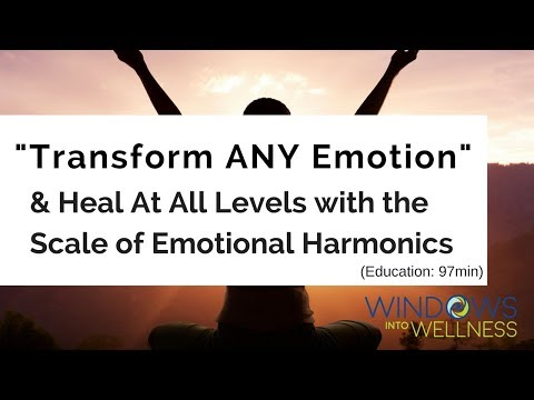 Learn The Scale of EMOTIONAL HARMONICS and How To Heal At All Levels!