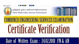 TNPSC COMBINED ENGINEERING SERVICES EXAMINATION-2018 Certificate Verification LIST