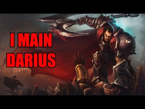 So you want to main Darius?