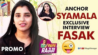 Anchor Syamala Exclusive Interview Promo   Bigg Boss Anchor Syamala   Papa Rajji   Telugu FilmNagar