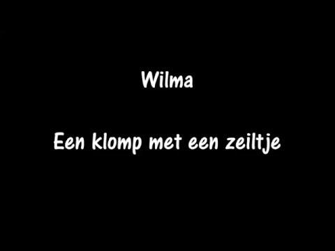 Wilma  - Een klomp met een zeiltje (songtekst)