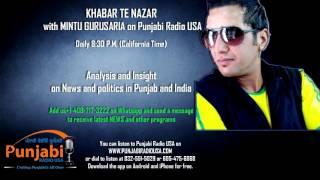 27 November 2015 | Mintu Gurusaria | Khabar Te Nazar | News Show | Punjabi Radio