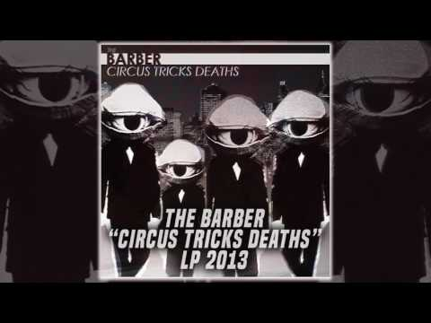 The Barber - Circus Tricks Deaths (Full Album Stream 2013)