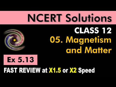 Class 12 Physics NCERT Solutions | Ex 5.13 Chapter 5 | Magnetism & Matter by Ashish Arora