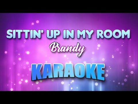 Sittin Up In My Room Brandy Karaoke Version With Lyrics Youtube