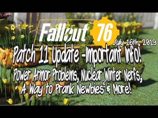 Fallout 76 Patch 11 Update Important Info PA Problems, NW