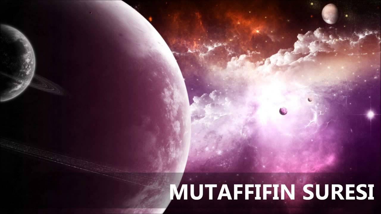 Mutaffifin Suresi Türkçe Meali